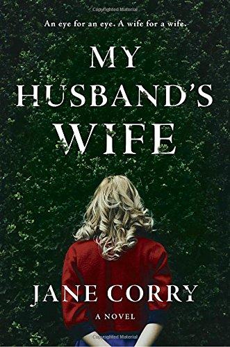 読むうちに人への不信感が募ってくるダークな心理スリラー My Husband's Wife