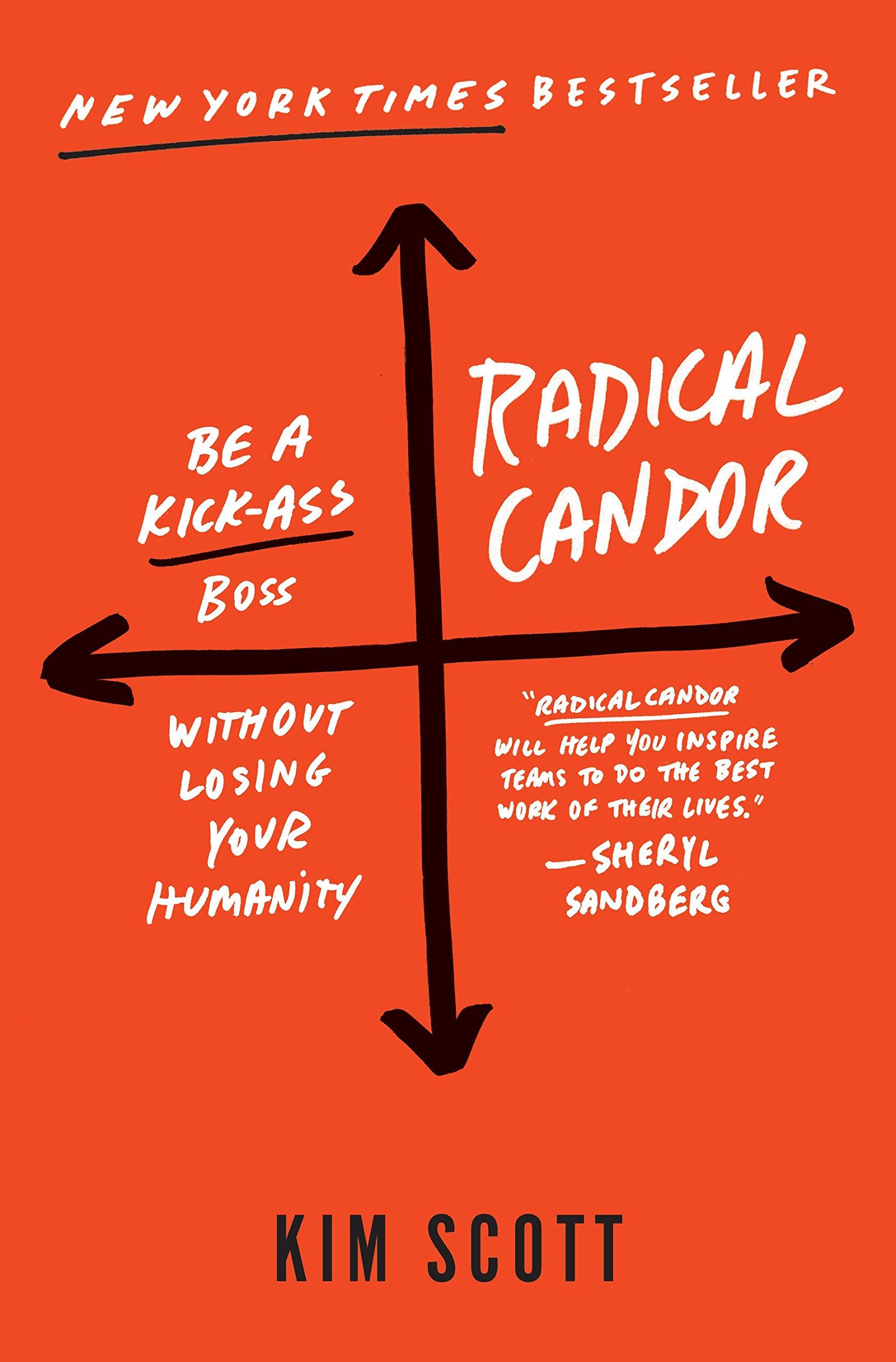シリコンバレー発。企業を成長させる最良のマネジメントは「徹底した率直さ」 Radical Candor